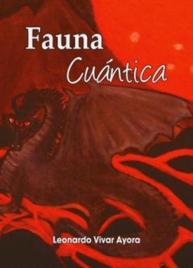 Fauna cuántica de Leonardo Vivar