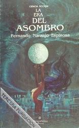 La era del asombro de Fernando Naranjo