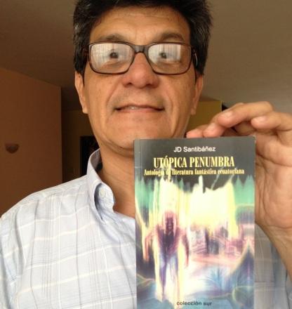 J.D. Santibáñez y su libro Utópica Penumbra