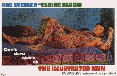 "Poster del film ""The Illustrated man"" (1969) de Jack Smight, basado en el libro del mismo nombre de Ray Bradbury."