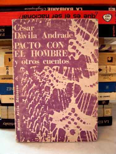 cesar-davila-andrade-pacto-con-el-hombre-y-otros-cuentos-13553-mla3140843647_092012-o